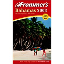 Frommer's Bahamas 2003 with Map