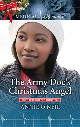 The Army Doc's Christmas Angel (Hope Children's Hospital)