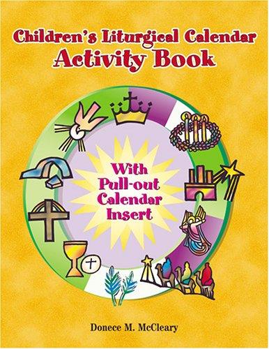 - Childern's Liturgical Calendar Activity Book