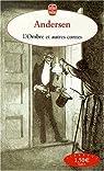 L'ombre et autres contes par Andersen