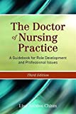 The Doctor of Nursing Practice: A Guidebook for Role Development and Professional Issues