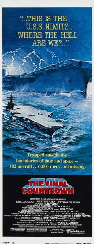 The Final Countdown Movie Poster (14 x 36 Inches - 36cm x 92cm) (1980) Insert -(Kirk Douglas)(Martin Sheen)(Katharine Ross)(James Farentino)(Charles Durning)