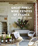 img - for The Great Family Wine Estates of France book / textbook / text book