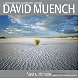 David Muench's Vast and Intimate, David Muench, 1893860841