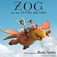Zog and the Flying Doctors (Original Soundtrack)