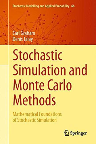 Stochastic Simulation and Monte Carlo Methods: Mathematical Foundations of Stochastic Simulation (Stochastic Modelling and Applied Probability)