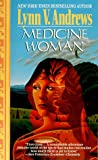 Medicine Woman, Lynn Andrews, 0061057037