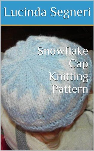 Cap Knitting Pattern - Snowflake Cap Knitting Pattern