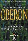 Programming in Oberon: Steps Beyond Pascal and Modula (ACM Press)