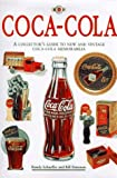 img - for Coca-Cola: The Collector's Guide to New and Vintage Coca-Cola Memorabilia by Randy Schaeffer (1995-09-03) book / textbook / text book