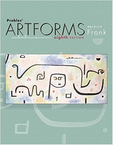 Prebles artforms an introduction to the visual arts 8th edition prebles artforms an introduction to the visual arts 8th edition 8th edition fandeluxe Gallery