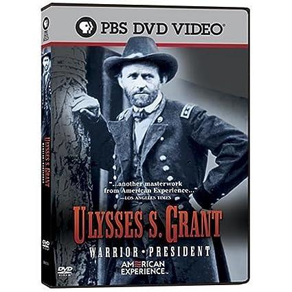 Ulysses S. Grant : Warrior, President