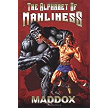 The Alphabet Of Manliness