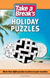 Holiday Puzzles: More Than 150 Puzzles to Solve on Your Vacation
