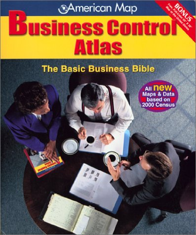 American Map Business Control Atlas: The Basic Business Bible
