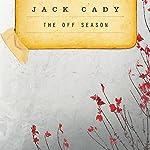 The Off-Season | Jack Cady