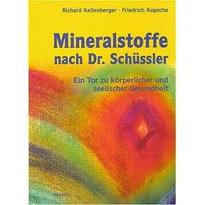 Mineralstoffe nach Dr. Schüssler, Ein Tor zu körperlicher und seelischer Gesundheit