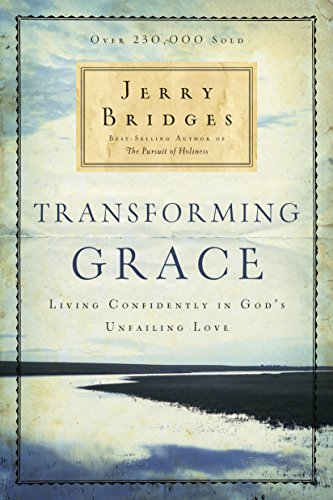 transforming-grace-living-confidently-in-gods-unfailing-love