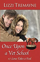 Once Upon a Vet School  #7: Lena Takes a Foal (Volume 7)