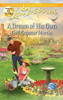 A Dream of His Own (Dreams Come True) by [Martin, Gail Gaymer]