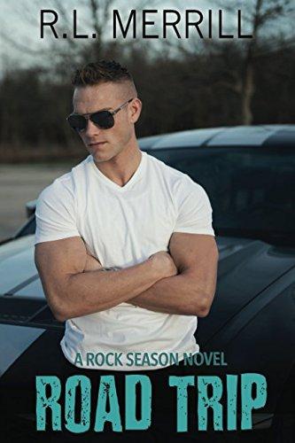 Road Trip: A Rock Season Novel