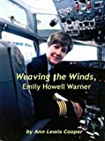 Weaving the Winds, Emily Howell Warner, Ann Lewis Cooper, 1410754456