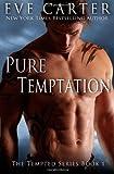 Pure Temptation, Eve Carter, 1494732262