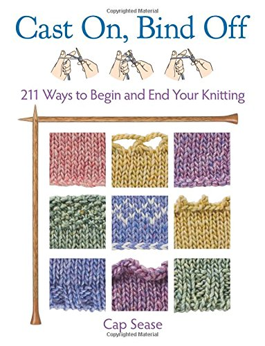 Download Cast On, Bind Off: 211 Ways to Begin and End Your Knitting ebook