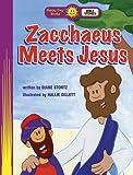 Zacchaeus Meets Jesus, Diane Stortz, 0784717192