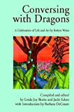 Conversing with Dragons, Robyn Weiss, 059565844X