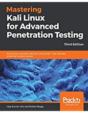 Mastering Kali Linux for Advanced Penetration Testing: Secure your network with Kali Linux 2019.1 – the ultimate white hat hackers' toolkit, 3rd Edition