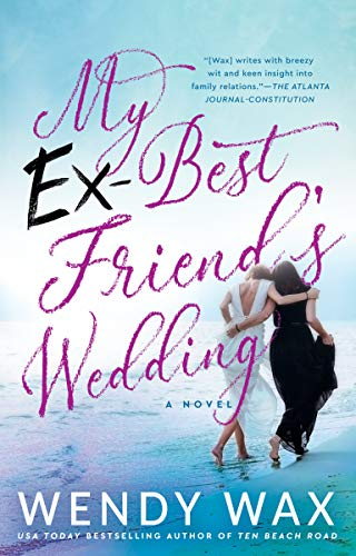 My Ex-Best Friend's Wedding (Best Love Readings For Weddings)