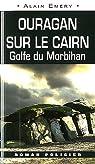Ouragan sur le cairn. Golfe du Morbihan par Emery
