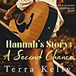 Hannah's Story: A Second Chance | Terra Kelly