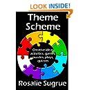 Theme Scheme: Creative Ideas, Activities, Games, Puzzles, Plays, Quizzes
