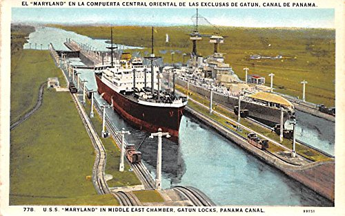 (USS Maryland in middle east chamber Gatun Locks Panama Postcard)