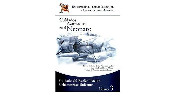 Cuidados Avanzados en el Neonato Libro 3: Varios: 9786074432619 ...