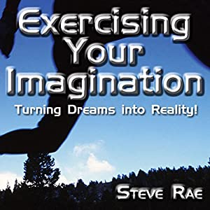 Exercising Your Imagination Audiobook