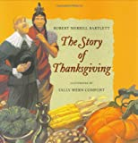 The Story of Thanksgiving, Robert Merrill Bartlett, 0060287780