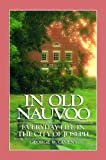 Front cover for the book In Old Nauvoo: Everyday Life in the City of Joseph by George W. Givens