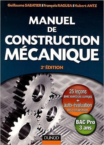 Livre Manuel de construction mécanique : Bac Pro 3 ans epub pdf