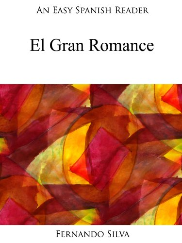 An easy spanish reader el gran romance easy spanish readers n 11 an easy spanish reader el gran romance easy spanish readers n 11 fandeluxe Gallery