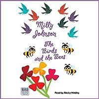 The Birds and the Bees Hörbuch von Milly Johnson Gesprochen von: Becky Hindley