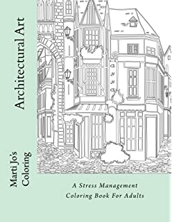 Architectural Art A Stress Management Coloring Book For Adults