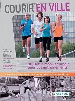 Courir en Ville - utilisez le mobilier urbain pour vos entraînements !