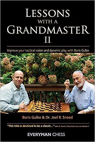 Boris Gulko & Joel Sneed_Lessons with a GM_vol.1-3 (PDF+PGN+CBV) 51JAizPXNrL._SX331_BO1,204,203,200_