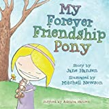 img - for My Forever Friendship Pony book / textbook / text book