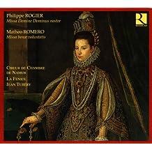 Rogier: Missa Domine Dominus noster / Romero: Missa bonae voluntatis