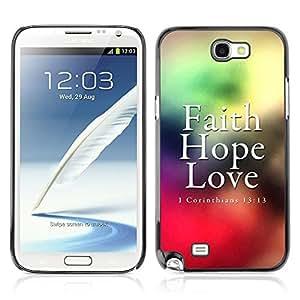 YOYO Slim PC / Aluminium Case Cover Armor Shell Portection //CORINTHIANS 13:13 - FAITH LOVE HOPE //Samsung Note 2