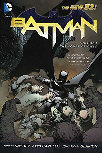 Batman Vol. 1: The Court of Owls (The New 52) (Batman (DC Comics Paperback)) -